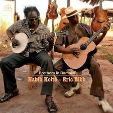Eric Bibb, Eric Bibb & Habib Koite - Brothers in Bamako [New CD]