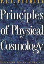 Princeton Series in Physics: Principles of Physical Cosmology by P. J. Peebles