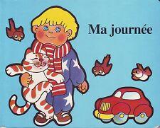 Ma Journée * Editions de L'ours * Album Carton * pour se repérer dans le temps