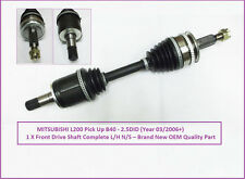 For Mitsubishi L200 Pick Up B40 - 2.5DID Front Drive Shaft Complete L/H 03/2006+