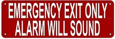 Emergency Exit Only Alarm Will Sound Sign (Aluminium Reflective Signs, Red 4x12)