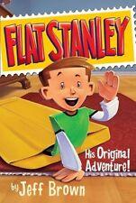 Flat Stanley: His Original Adventure! by Jeff Brown