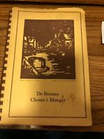 Louisiana Cookbook De Bonnes Choses a Manger (Good Things to Eat)