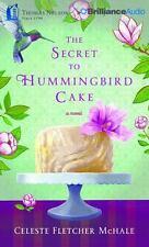 The Secret to Hummingbird Cake by Celeste Fletcher McHale (2016, CD, Unabridged)