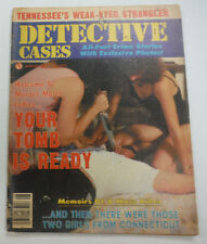 Detective Cases Magazine Your Tomb Is Ready August 1980 062215R