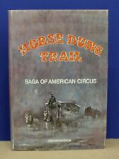 Book Horse Dung Trail Saga of the American Circus McKennon 1975 First Edition