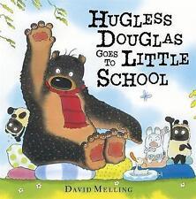 Hugless Douglas Goes to Little School-ExLibrary