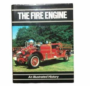 Vintage 1985 The Fire Engine Hardback Book Illustrated History Of Firefighting