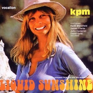 KPM LIBRARY LIQUID SUNSHINE EASY LISTENING FROM THE KPM 1000 SERIES (1970-78)