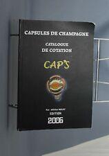 D 73 CATALOGUE DE COTATION CAPSULES DE CHAMPAGNE CAP'S O. BELET 2006