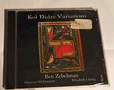 Kol Nidre Variations CD by Ben Zebelman Maureen McDermott Elizabeth Chang Jewish