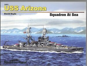 Squadron at Sea,  USS Arizona Softcover Ref. 34001  by David Doyle, 2011, NM-