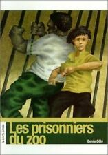 Les Prisonniers Du Zoo (Roman Jeunesse) (French Edition)-ExLibrary