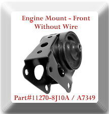 A7349 ENGINE MOUNT FRONT W/O WIRES FITS: NISSAN ALTIMA MAXIMA MURANO QUEST