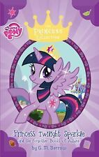 The Princess Collection: My Little Pony: Twilight Sparkle and the Forgotten...