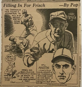 1936 newspaper panel Filling in For Frisch - Frank Frisch, Stu Martin, St.Louis