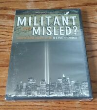 Militant and Misled? Understanding Radical Islam In a Post 9/11 World (DVD) NEW