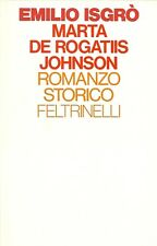 ISGRO' Emilio (Barcellona, Messina 1937), Marta de Rogatiis Johnson