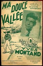 PARTITION ANCIENNE MA DOUCE VALLEE YVES MONTAND
