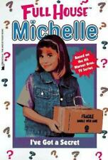 I've Got a Secret (Full House Michelle) West, Cathy Paperback Used - Good