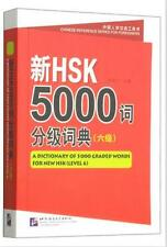 A Dictionary of 5000 Graded Words for New Hsk (Level 6) FOR Chinese Learning