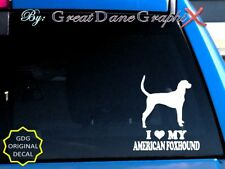 I Love My American Foxhound - Vinyl Decal Sticker / Color Choice-High Quality