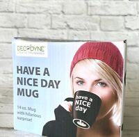 Have a Nice Day Coffee Mug Rude Middle Finger Sarcastic Funny Surprise Bottom
