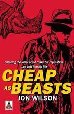 Cheap as Beasts, Wilson, Jon, Good Condition, Book