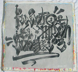 CHAZ Bojorquez (Los Angeles 1949) Graffiti Street Art cm 100x110 M/M canvas 2001
