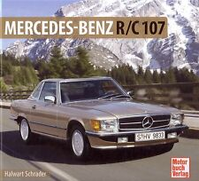 Book - Mercedes Benz R/C 107 350 450 SL SLC 1971-89 - Brochure Photos Schrader