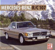 Book - Mercedes Benz R/C 107 350 450 SL SLC 1971-89 - Brochure Photos Schrader