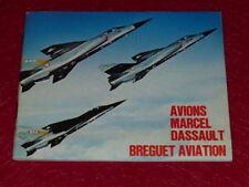 [COLLECTION AVIATION] CATALOGUE / AVIONS MARCEL DASSAULT - BREGUET 1977 Photos