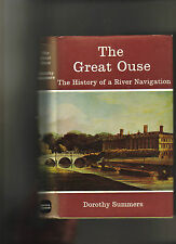 THE GREAT OUSE - HISTORY OF A RIVER NAVIGATION - BEDFORD TO- KINGS LYNN