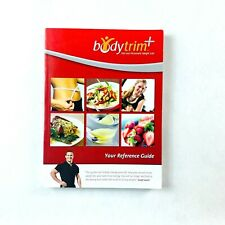 Bodytrim: Fast and Permanent Weight Loss Your Reference Guide Book (Paperback)