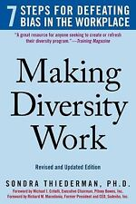 Making Diversity Work: 7 Steps for Defeating Bias in the Workplace