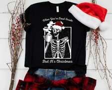 When You're Dead Inside But It's Christmas T-Shirt  Skeleton Drinking Coffee