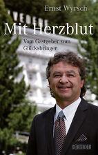 Mit Herzblut - Ernst Wyrsch - 9783037633069