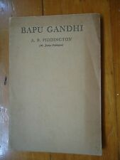BAPU GHANDI by A.B. PIDDINGTON RARE 1930 SOFT COVER WITH ILLUSTRATIONS.