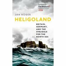 Heligoland: Britain, Germany, and the Struggle for the  - Paperback / softback N
