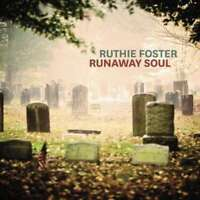 Ruthie Foster - Runaway Soul Nuovo CD