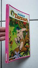 SAGE EDITION  / RELIURE  SUPER TARZAN  NUM 15 / NUM 9 A 12    1979