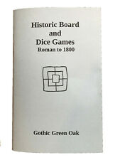 Historic Board and Dice Games: Roman to 1800 - rule book for historic games