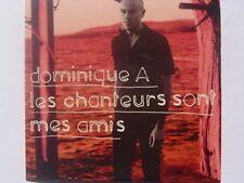 DOMINIQUE A LES CHANTEURS SONT MES AMIS CD PROMO