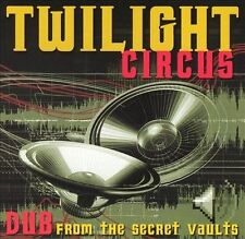 Dub From The Secret Vaults (CD) Twilight Circus