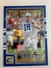 "2016 Donruss Football PEYTON MANNING,  INDIANAPOLIS COLTS  ""THE SHERIFF "" #1"