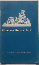 CHESTERS ROMAN FORT.ERIC BIRLEY.S/B 1970,B/W PHOTOS.FOLD MAP,OFFICIAL GUIDE