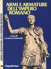 Armi e armature dell' Impero Romano