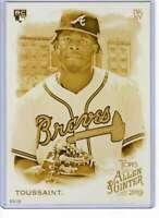 Touki Toussaint 2019 Allen and Ginter 5x7 Gold #227 /10 Braves