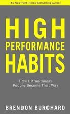 High-Performance Habits von Brendon Burchard (2017, Gebundene Ausgabe)