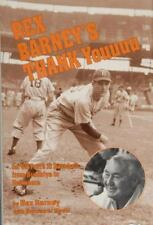 Rex Barney's Thank Youuuu for 50 Years in Baseball from Brooklyn to Baltimore R